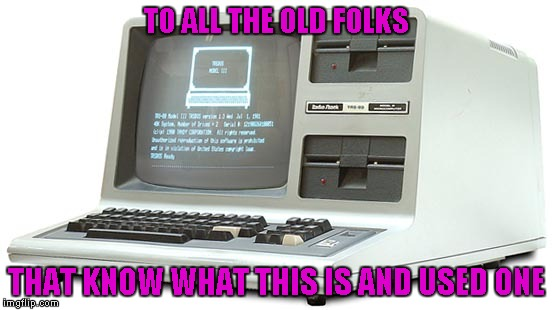 I believe these came out around the time I was in 4th or 5th grade...my how times have changed. | TO ALL THE OLD FOLKS THAT KNOW WHAT THIS IS AND USED ONE | image tagged in trs-80,memes,computers,throwback computer,tandy,radio shack | made w/ Imgflip meme maker