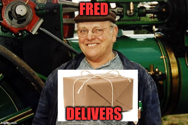 FRED DELIVERS | made w/ Imgflip meme maker