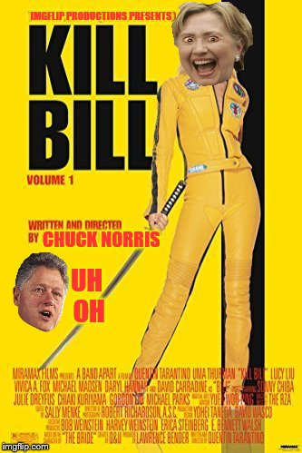 Looks Like Hillary Cracked... This Summer! | CHUCK NORRIS UH OH IMGFLIP PRODUCTIONS PRESENTS | image tagged in olympianproduct,hillary clinton,bill clinton,kill bill,chuck norris | made w/ Imgflip meme maker