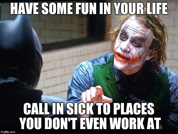 Funny Memes When You Re Sick : The joker memes imgflip