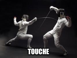TOUCHE | made w/ Imgflip meme maker