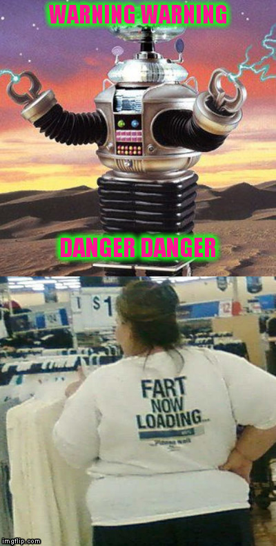 A very brave soul that took this Picture |  WARNING WARNING; DANGER DANGER | image tagged in memes,atomic farts,walmart | made w/ Imgflip meme maker
