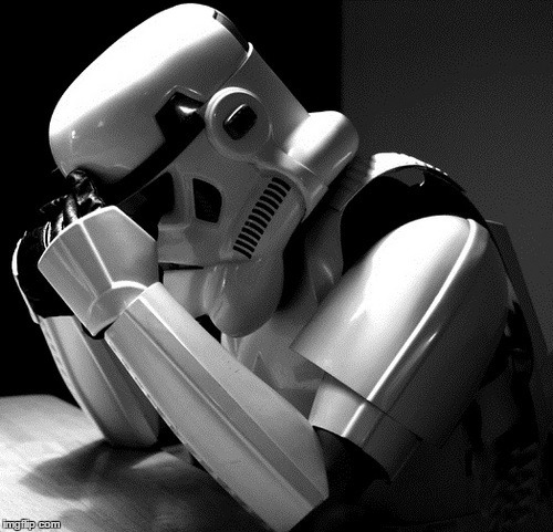 Sad Stormtrooper | . | image tagged in sad stormtrooper | made w/ Imgflip meme maker