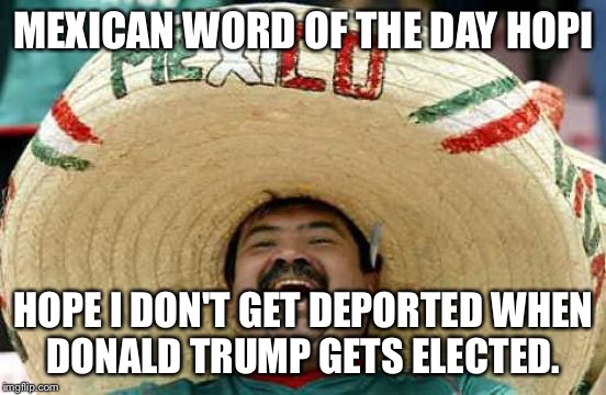 Mexican Word Of The Day 2018