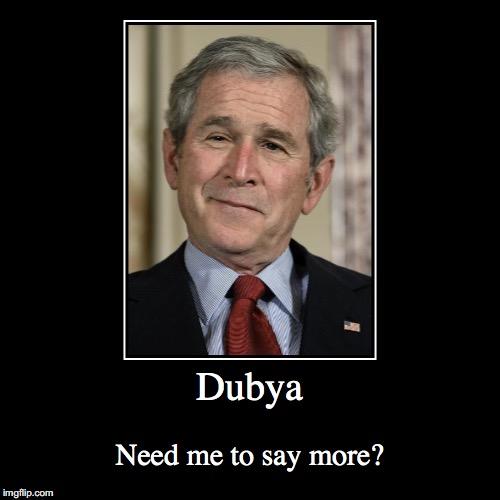 Image result for Dubya funny