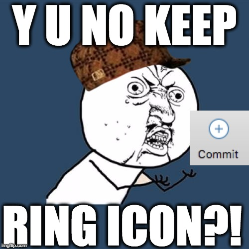 y u no keep ring icon?!