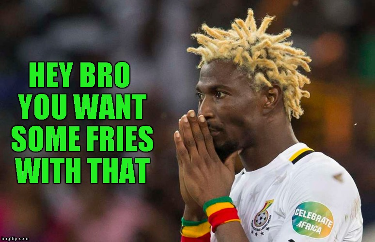 HEY BRO YOU WANT SOME FRIES WITH THAT | made w/ Imgflip meme maker