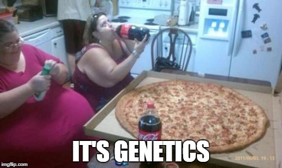 IT'S GENETICS | made w/ Imgflip meme maker
