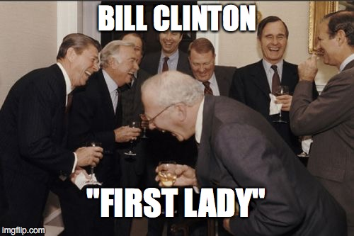 "Laughing Men In Suits | BILL CLINTON ""FIRST LADY"" 