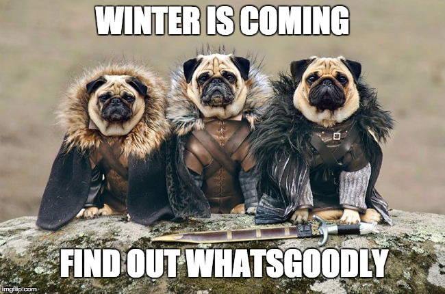 Winter is Coming... - Imgflip
