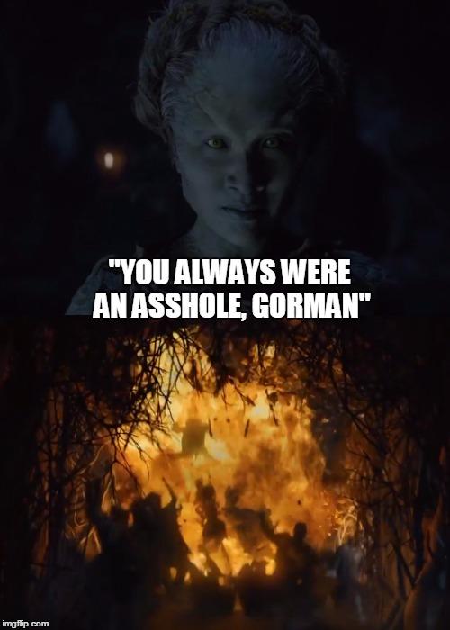 Were you always an asshole