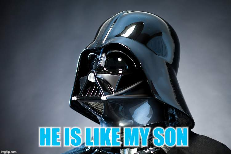 HE IS LIKE MY SON | made w/ Imgflip meme maker