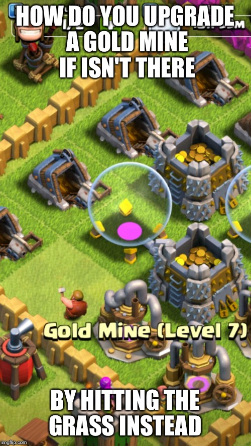 funny builders in clash of clans imgflip