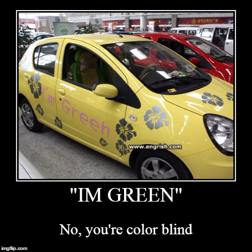 "I see Colors | ""IM GREEN"" 