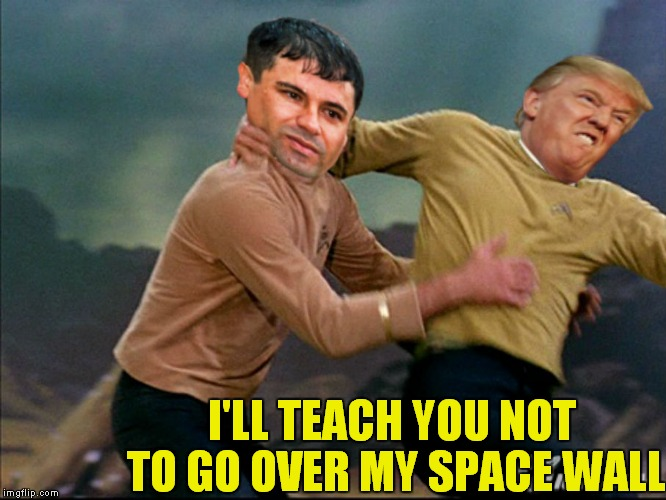 I'LL TEACH YOU NOT TO GO OVER MY SPACE WALL | made w/ Imgflip meme maker