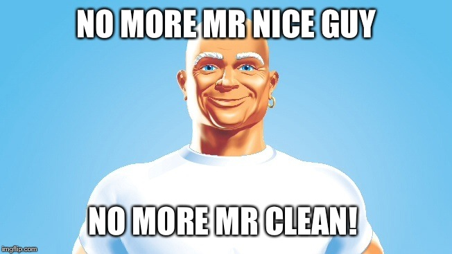 Alice Cooper's Opinions on Certain Products  |  NO MORE MR NICE GUY; NO MORE MR CLEAN! | image tagged in puns,music,song lyrics,memes | made w/ Imgflip meme maker