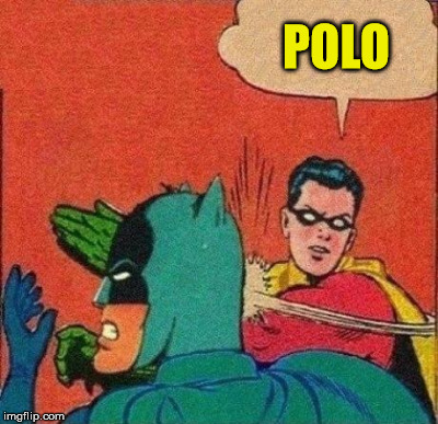 POLO | made w/ Imgflip meme maker