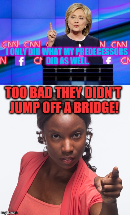 "Seriously, Our Mother's Would Pose The Question, ""Well If They Jumped Off A Bridge...?"" 