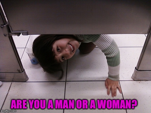 ARE YOU A MAN OR A WOMAN? | made w/ Imgflip meme maker
