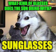 WHAT KIND OF GLASSES DOES THE SUN DRINK WITH? SUNGLASSES | made w/ Imgflip meme maker