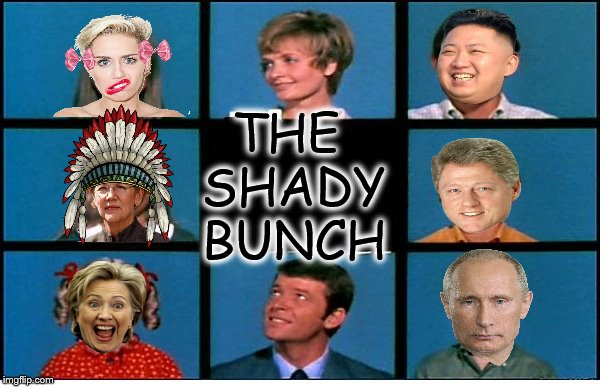 Here's the story, of a genetically mutated blended family... | THE SHADY BUNCH | image tagged in memes,funny,brady bunch,shady bunch | made w/ Imgflip meme maker