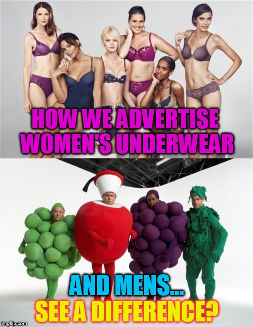 No difference in advertising here!  | HOW WE ADVERTISE WOMEN'S UNDERWEAR AND MENS... SEE A DIFFERENCE? | image tagged in underwear,women,men,advertising,funny meme,joke | made w/ Imgflip meme maker