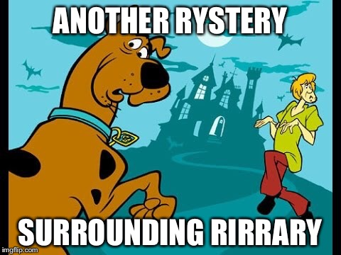 ANOTHER RYSTERY SURROUNDING RIRRARY | made w/ Imgflip meme maker