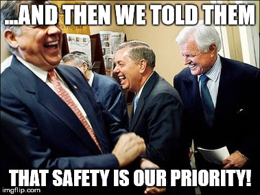 SAFETY IS A PRIORITY | ...AND THEN WE TOLD THEM THAT SAFETY IS OUR PRIORITY! | image tagged in memes,men laughing | made w/ Imgflip meme maker