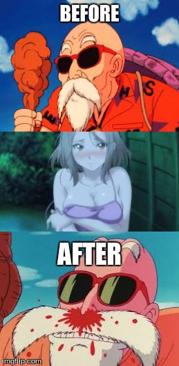 Master Roshi | BEFORE AFTER | image tagged in master roshi,nosebleed,anime | made w/ Imgflip meme maker