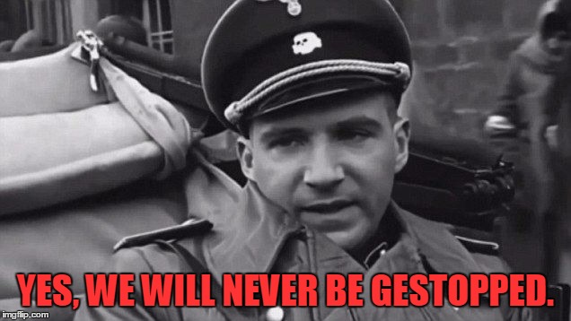 Grammar Nazi | YES, WE WILL NEVER BE GESTOPPED. | image tagged in grammar nazi | made w/ Imgflip meme maker