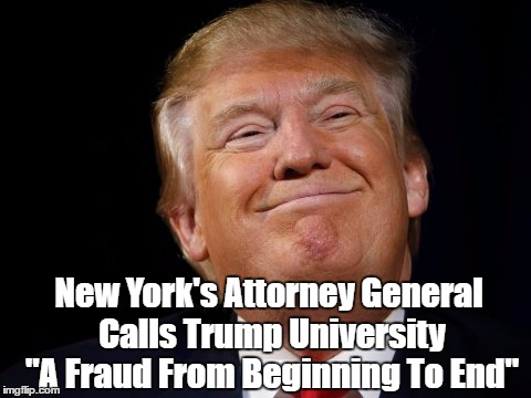"New York's Attorney General Calls Trump University ""A Fraud From Beginning To End"" 