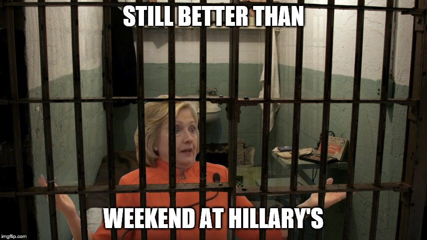 STILL BETTER THAN WEEKEND AT HILLARY'S | made w/ Imgflip meme maker