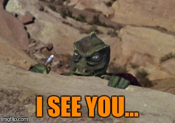 I SEE YOU... | made w/ Imgflip meme maker
