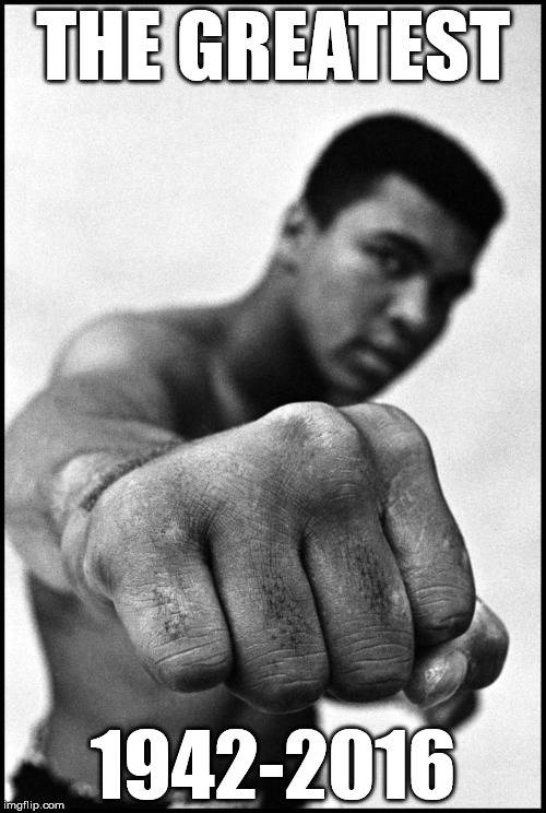 Muhammad Ali Soon | THE GREATEST 1942-2016 | image tagged in muhammad ali soon | made w/ Imgflip meme maker