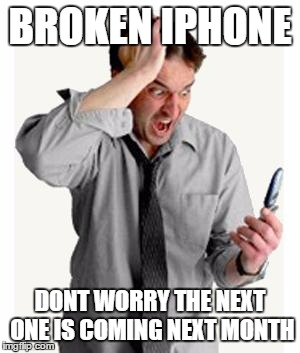 broken iphone meme phone frustration imgflip 4580