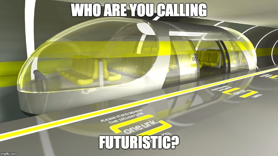 WHO ARE YOU CALLING FUTURISTIC? | made w/ Imgflip meme maker