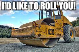 I'D LIKE TO ROLL YOU! | made w/ Imgflip meme maker