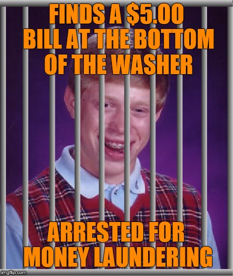 "Maybe he should have washed his clothes somewhere other than ""Rico's"" laundrymat. 