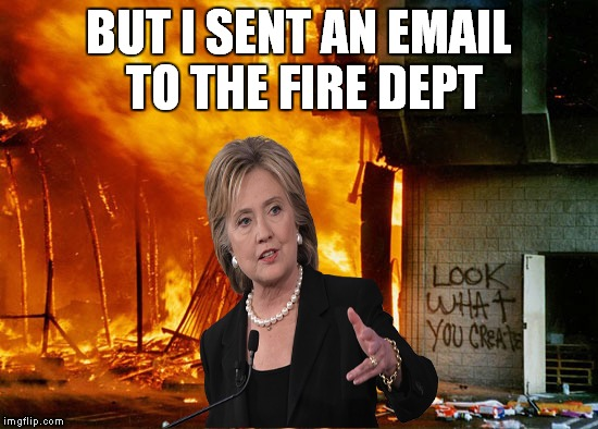 BUT I SENT AN EMAIL TO THE FIRE DEPT | made w/ Imgflip meme maker