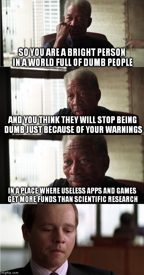 "For today I'm gonna be ""that guy"" and say it clear: We deserve what we get. 