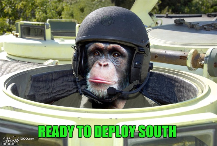 READY TO DEPLOY SOUTH | made w/ Imgflip meme maker