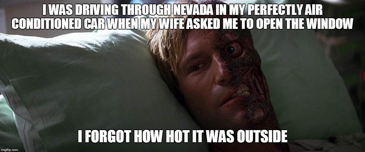 15ev3r two face didn't know it was hot meme generator imgflip,Meme Generator Two Images