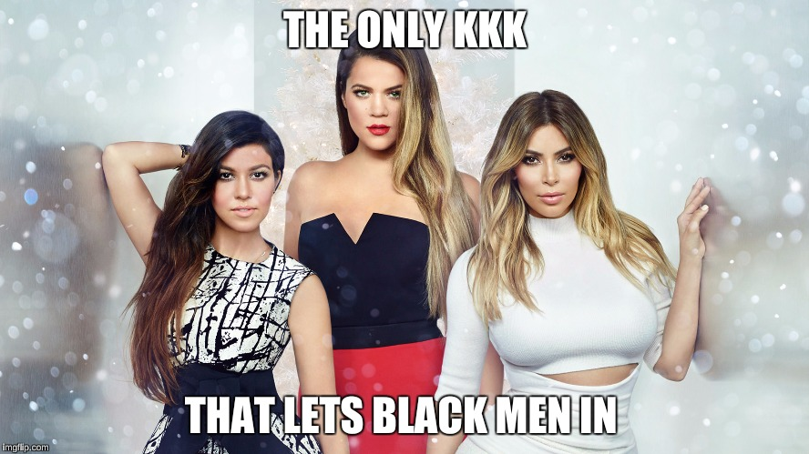 15f717 keeping up with the kardashians imgflip