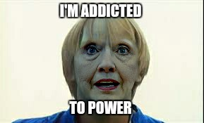 I'M ADDICTED TO POWER | made w/ Imgflip meme maker