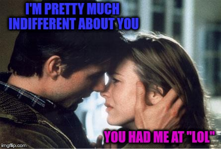 "You Had Me At ""LOL"" 