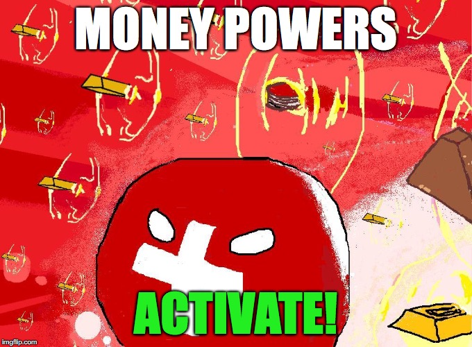 MONEY POWERS ACTIVATE! | made w/ Imgflip meme maker