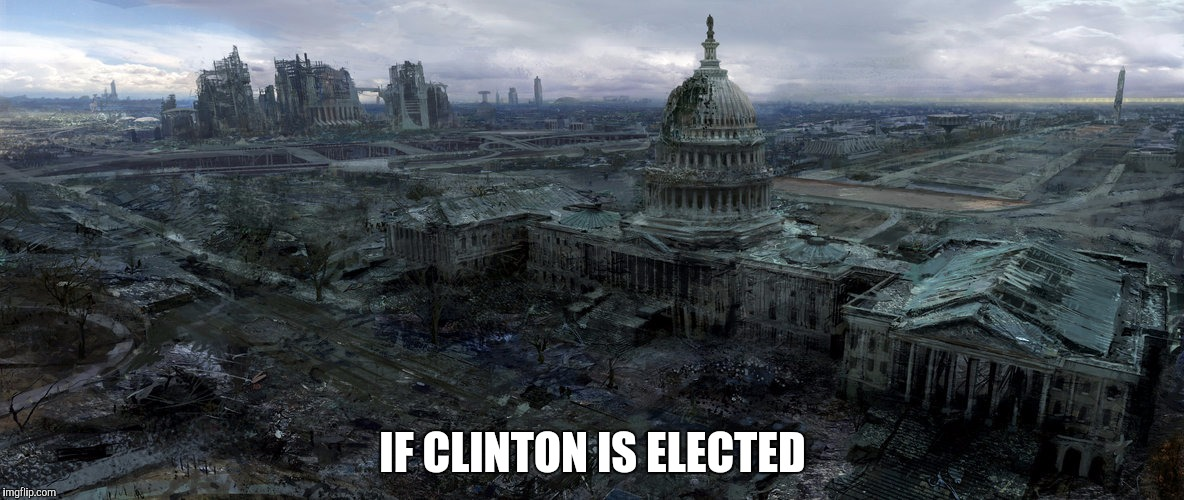 IF CLINTON IS ELECTED | made w/ Imgflip meme maker