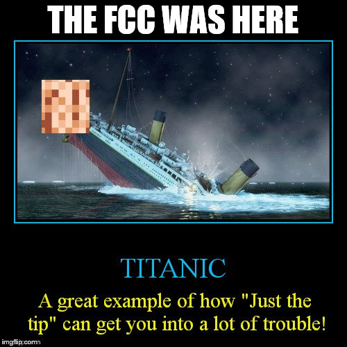 THE FCC WAS HERE | made w/ Imgflip meme maker