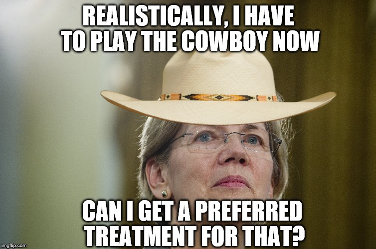 REALISTICALLY, I HAVE TO PLAY THE COWBOY NOW CAN I GET A PREFERRED TREATMENT FOR THAT? | made w/ Imgflip meme maker