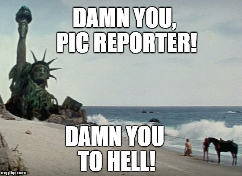 Damn you, pic reporter! | DAMN YOU, PIC REPORTER! DAMN YOU TO HELL! | image tagged in damn you,memes,pic reporter,prude | made w/ Imgflip meme maker